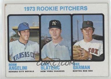 1973 Topps - [Base] #616 - Norm Angelini, Mike Garman, Steve Blateric
