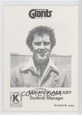 1974 Cramer Circle K Phoenix Giants - [Base] #25 - Ethan Blackaby