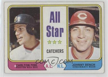 1974 Topps - [Base] #331 - All Star Catchers (Carlton Fisk, Johnny Bench) [Good to VG‑EX]