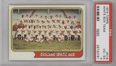 1974 Topps - [Base] #416 - Chicago White Sox Team [PSA 4 VG‑EX]