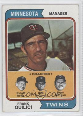 1974 Topps - [Base] #447 - Twins Coaches (Frank Quilici, Ralph Rowe, Vern Morgan, Buck Rodgers) [GoodtoVG‑EX]