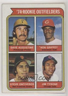 1974 Topps - [Base] #598 - '74 Rookie Outfielders (Dave Augustine, Ken Griffey, Steve Ontiveros, Jim Tyrone) [GoodtoVG‑EX]