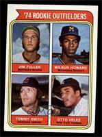 '74 Rookie Outfielders (Jim Fuller, Wilbur Howard, Tommy Smith, Otto Velez) [NM]
