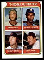 '74 Rookie Outfielders (Jim Fuller, Wilbur Howard, Tommy Smith, Otto Velez) [VG]