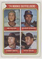 '74 Rookie Outfielders (Jim Fuller, Wilbur Howard, Tommy Smith, Otto Velez) [Go…