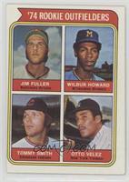 '74 Rookie Outfielders (Jim Fuller, Wilbur Howard, Tommy Smith, Otto Velez)