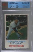 Gaylord Perry [JSA Certified Encased by BVG]