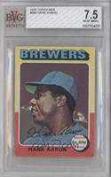 Hank Aaron [BVG 7.5 NEAR MINT+]