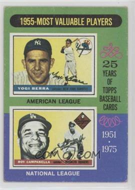 1975 Topps - [Base] #193 - 1955-Most Valuable Players (Yogi Berra, Roy Campanella) [PoortoFair]