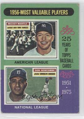 1975 Topps - [Base] #194 - 1956 Most Valuable Players (Mickey Mantle, Don Newcombe)