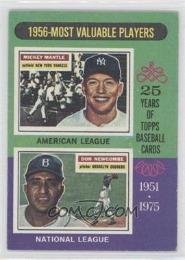 1975 Topps - [Base] #194 - 1956-Most Valuable Players (Mickey Mantle, Don Newcombe) [Poor to Fair]