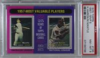 1957 Most Valuable Players (Mickey Mantle, Hank Aaron) [PSA8NM&#820…