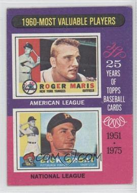 1975 Topps - [Base] #198 - 1960-Most Valuable Players (Roger Maris, Dick Groat) [Good to VG‑EX]