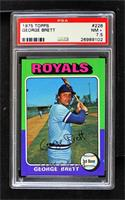 George Brett [PSA 7.5 NM+]
