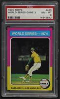 World Series - 1974 - Game 3 [PSA8NM‑MT]