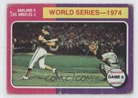 World Series - 1974 - Game 4 [PoortoFair]