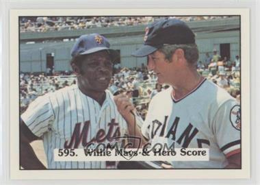 1976 SSPC - [Base] #595 - Willie Mays, Herb Score