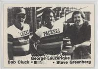 Bob Cluck, George Lauzerique, Steve Greenberg