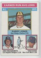 Randy Jones, Tom Seaver, Andy Messersmith