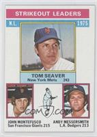 Tom Seaver, John Montefusco, Andy Messersmith