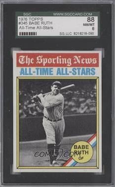 1976 Topps - [Base] #345 - Babe Ruth [SGC88]