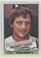 Traded - Ken Brett