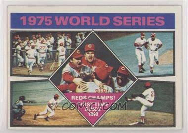 1976 Topps - [Base] #462 - 1975 World Series Reds Champs!
