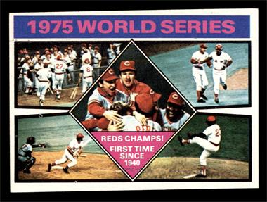 1976 Topps - [Base] #462 - 1975 World Series Reds Champs! [EX]