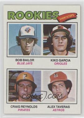 1977 Topps - [Base] #474 - Kiko Garcia, Craig Reynolds, Alex Taveras, Bob Bailor