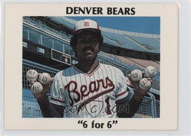 """1978 Denver Bears Team Issue - [Base] #TOBE.2 - Tony Bernazard (""""6 For 6"""")"""
