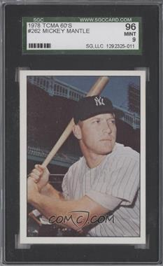1978 TCMA The 1960's I - [Base] - Green Back #1978-0262 - Mickey Mantle [SGC 96]
