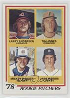 '78 Rookie Pitchers (Larry Andersen, Tim Jones, Mickey Mahler, Jack Morris)
