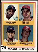 Rookie 1st Basemen (Wayne Cage, Ted Cox, Pat Putnam, Dave Revering) [EX]