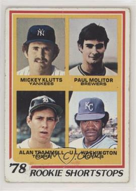 1978 Topps - [Base] #707 - Rookie Shortstops (Paul Molitor, Alan Trammell, Mickey Klutts, U.L. Washington) [PoortoFair]