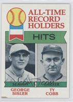 All-Time Record Holders - Hits - George Sisler, Ty Cobb [Noted]
