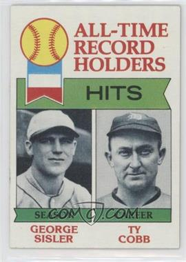 1979 Topps - [Base] #411 - All-Time Record Holders - Hits - George Sisler, Ty Cobb