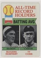 All-Time Record Holders - Batting Average - Rogers Hornsby, Ty Cobb