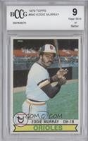 Eddie Murray [BCCG Near Mint]