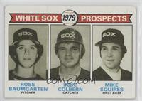 White Sox Prospects (Ross Baumgarten, Mike Colbern, Mike Squires) [Poor]