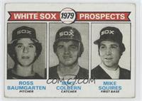 White Sox Prospects (Ross Baumgarten, Mike Colbern, Mike Squires) [Goodto…