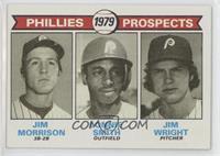 Phillies Prospects (Jim Morrison, Lonnie Smith, Jim Wright)