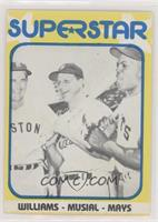 Willie Mays, Ted Williams, Stan Musial [EXtoNM]