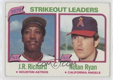 1980 Topps - [Base] #206 - J.R. Richard, Nolan Ryan [PoortoFair]