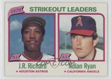 1980 Topps - [Base] #206 - J.R. Richard, Nolan Ryan [GoodtoVG‑EX]