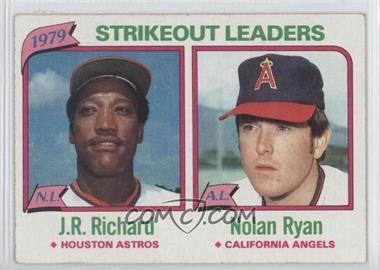 1980 Topps - [Base] #206 - J.R. Richard, Nolan Ryan