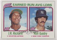 J.R. Richard, Ron Guidry