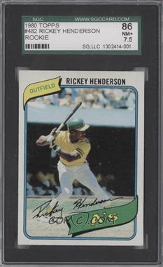 1980 Topps - [Base] #482 - Rickey Henderson [SGC86]