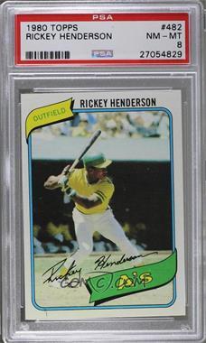 1980 Topps - [Base] #482 - Rickey Henderson [PSA8]
