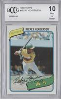 Rickey Henderson [BCCG Mint]