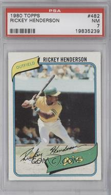 1980 Topps - [Base] #482 - Rickey Henderson [PSA7]